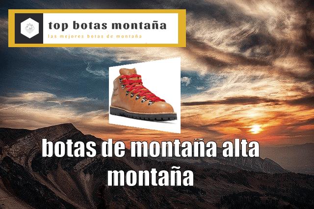 Botas de montaña alta montaña