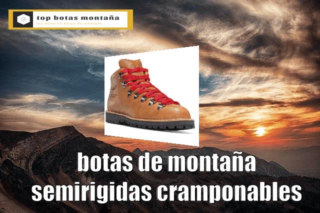 Botas de montaña semirigidas cramponeables