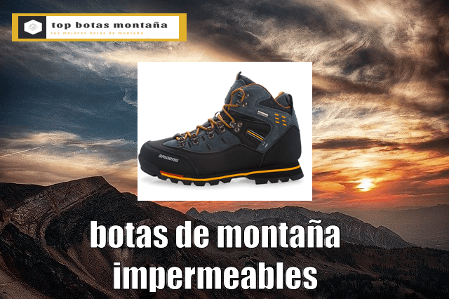 Botas de montaña impermeables